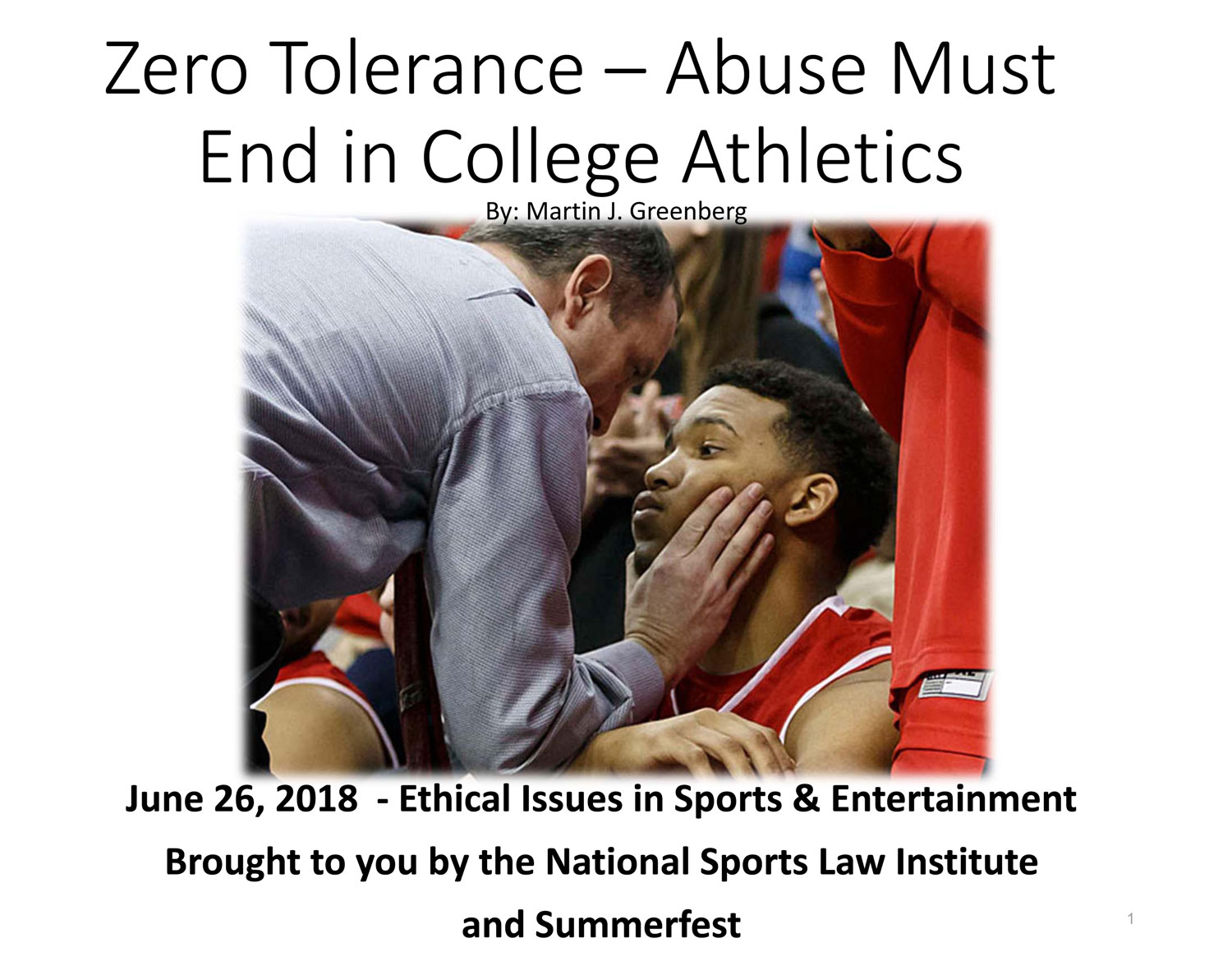 June 26, 2018 - Ethical Issues in Sports & Entertainment | Martin J. Greenberg